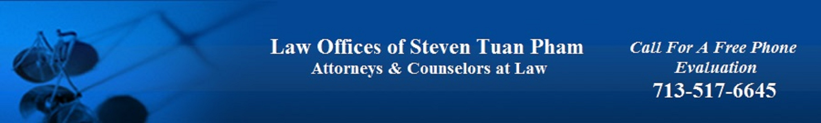LAW OFFICES OF STEVEN TUAN PHAM.